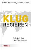 Nicolas Berggruen: Klug regieren