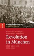Oliver Braun: Revolution in München ★★★★