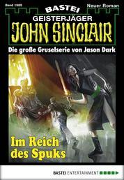 John Sinclair - Folge 1989 - Im Reich des Spuks