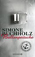 Simone Buchholz: Bullenpeitsche ★★★★★