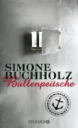 Bullenpeitsche - Kriminalroman