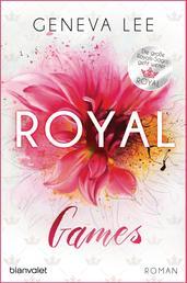 Royal Games - Roman - Ein brandneuer Roman der Bestsellersaga