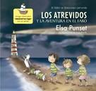 Elsa Punset: Los Atrevidos y la aventura en el faro (El taller de emociones 3)