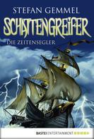 Stefan Gemmel: Schattengreifer - Die Zeitensegler ★★★★★