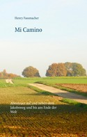Henry Fassmacher: Mi Camino ★★★