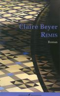 Claire Beyer: Remis ★★★