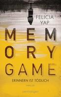 Felicia Yap: Memory Game - Erinnern ist tödlich ★★★★