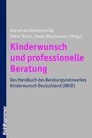 Dorothee Kleinschmidt: Kinderwunsch und professionelle Beratung