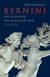 Bernini - Der Schöpfer des barocken Rom