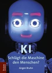 KI - Schlägt die Maschine den Menschen?