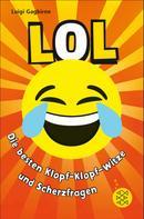 Luigi Gagbirne: LOL – Die besten Klopf-Klopf-Witze und Scherzfragen ★★