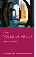 J.P. Bouzac: Noces de velours