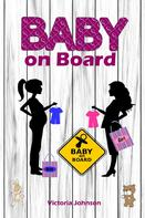 Victoria Johnson: Baby on Board ★★★★★