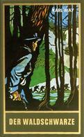 Karl May: Der Waldschwarze ★★★★