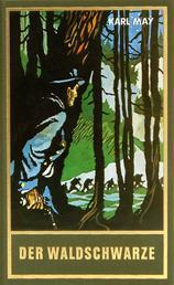 Der Waldschwarze - und andere Erzählungen, Band 44 der Gesammelten Werke