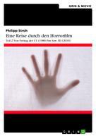 Philipp Stroh: Eine Reise durch den Horrorfilm. Teil 2: Von Freitag der 13. (1980) bis Saw 3D (2010)