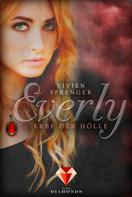 Vivien Sprenger: Everly 2: Erbe der Hölle ★★★★★