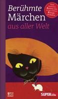 Various: Berühmte Märchen aus aller Welt Band 2