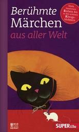 Berühmte Märchen aus aller Welt Band 2 - Vom hässlichen Entlein bis zu den schönsten Königstöchtern