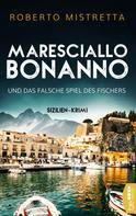 Roberto Mistretta: Maresciallo Bonanno und das falsche Spiel des Fischers ★★★