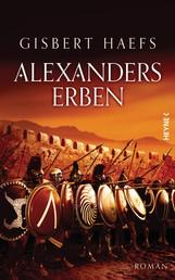 Alexanders Erben - Alexander 3