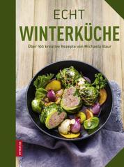 Echt Winterküche