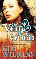 Kim Wilkins: The Veil of Gold