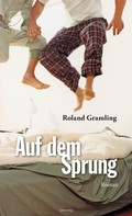 Roland Gramling: Auf dem Sprung ★★★★