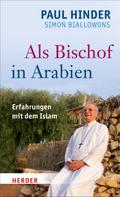 Simon Biallowons: Als Bischof in Arabien ★★