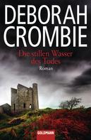 Deborah Crombie: Die stillen Wasser des Todes ★★★★★