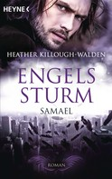 Heather Killough-Walden: Engelssturm - Samael ★★★★