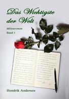Hendrik Andersen: Das Wichtigste der Welt (1) ★★★★★