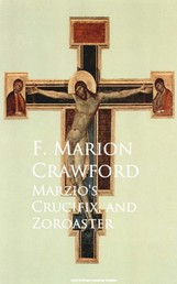 Marzio's Crucifix, and Zoroaster