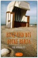 Bent Ohle: Binz und die dicke Berta ★★★★