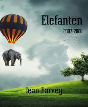 Elefanten - 2007-2008