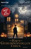 John Bellairs: Das Haus der geheimnisvollen Uhren ★★★★