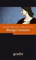 Gabriella Wollenhaupt: Blutiger Sommer ★★★★