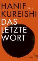 Hanif Kureishi: Das letzte Wort ★★★★