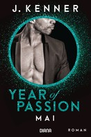 J. Kenner: Year of Passion. Mai ★★★★