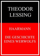 Theodor Lessing: Haarmann ★★★★★