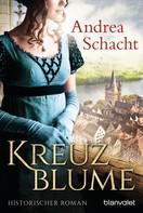 Andrea Schacht: Kreuzblume ★★★★★