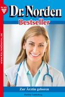 Patricia Vandenberg: Dr. Norden Bestseller 165 – Arztroman ★★★★★
