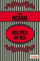 Mark McShane: Böse Spiele auf Ibiza