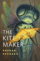 Brenda Peynado: The Kite Maker
