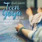 Nicole Schröter: Teen Yoga