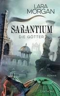 Lara Morgan: Sarantium - Die Götter ★★★★