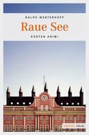 Ralph Westerhoff: Raue See ★★★★