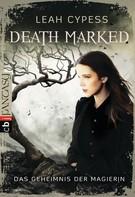 Leah Cypess: Death Marked - Das Geheimnis der Magierin ★★★★