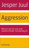 Jesper Juul: Aggression ★★★★