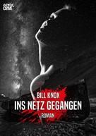 Bill Knox: INS NETZ GEGANGEN ★★★★